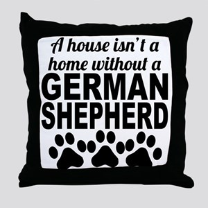 A House Isnt A Home Without A German Shepherd Thro