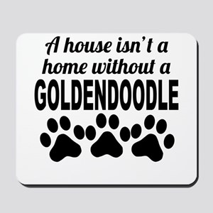 A House Isnt A Home Without A Goldendoodle Mousepa