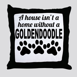 A House Isnt A Home Without A Goldendoodle Throw P