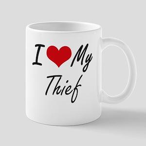 I love my Thief Mugs
