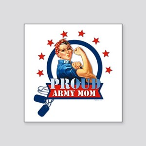 "Rosie Proud Army Mom Square Sticker 3"" X 3&qu"