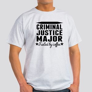 Criminal Justice Major Fueled By Coffee T-Shirt