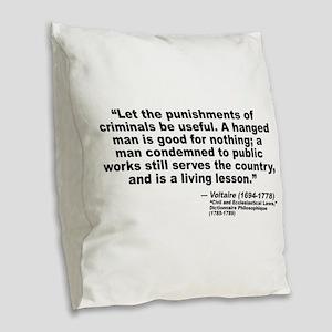Voltaire Criminals Burlap Throw Pillow
