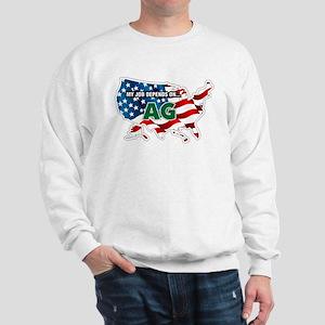 My Job Depends on Ag USA Sweatshirt