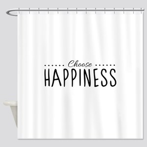 Choose Happiness - Shower Curtain