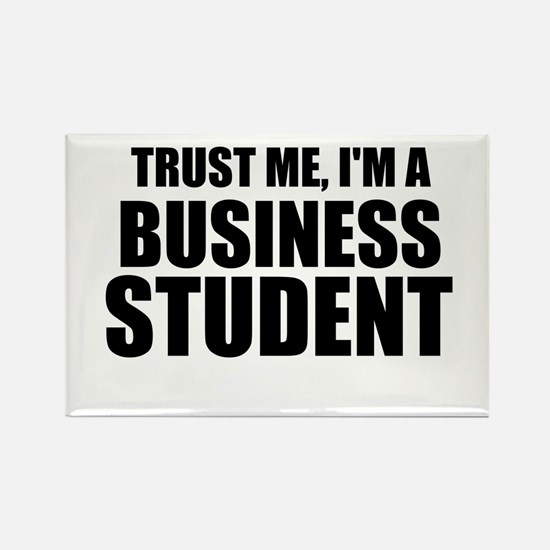 Trust Me, I'm A Business Student Magnets