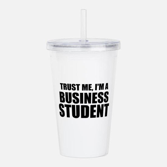Trust Me, I'm A Business Student Acrylic Double-wa
