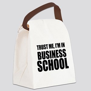 Trust Me, I'm In Business School Canvas Lunch Bag