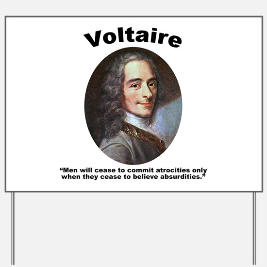 Voltaire Absurd Yard Sign