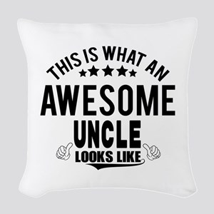 THIS IS WHAT AN AWESOME UNCLE LOOKS LIKE Woven Thr