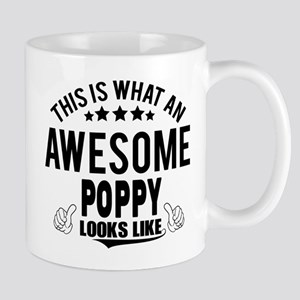 THIS IS WHAT AN AWESOME POPPY LOOKS LIKE Mugs