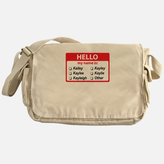 Hello my name is Kaylee Messenger Bag