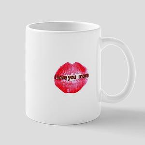 I love you more Mugs