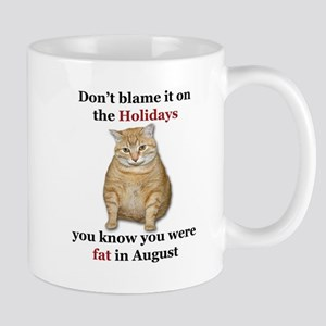 Fat in August-Design 4 Mugs