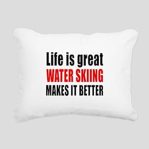 Life is great Water Skii Rectangular Canvas Pillow
