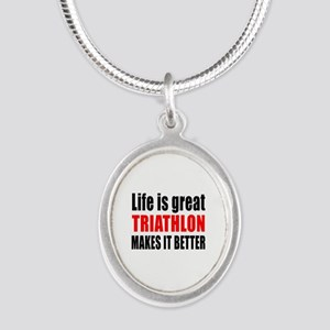 Life is great Triathlon makes Silver Oval Necklace
