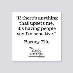 "BARNEY FIFE QUOTE Square Sticker 3"" x 3"""