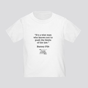 BARNEY FIFE QUOTE Toddler T-Shirt