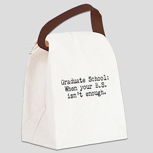 Graduate School BS Canvas Lunch Bag