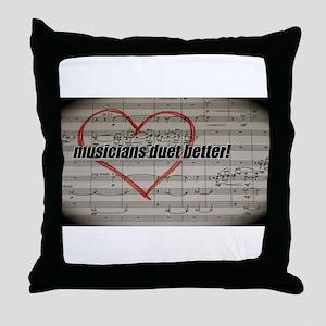 Musicians Duet Better Throw Pillow