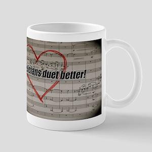 Musicians Duet Better Mug