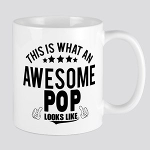 THIS IS WHAT AN AWESOME POP LOOKS LIKE Mugs