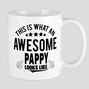 THIS IS WHAT AN AWESOME PAPPY LOOKS LIKE Mugs