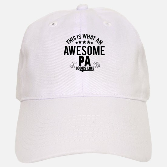 THIS IS WHAT AN AWESOME PA LOOKS LIKE Baseball Baseball Cap