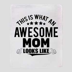 THIS IS WHAT AN AWESOME MOM LOOKS LIKE Throw Blank