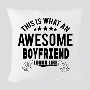 THIS IS WHAT AN AWESOME BOYFRIEND LOOKS LIKE Woven