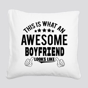 THIS IS WHAT AN AWESOME BOYFRIEND LOOKS LIKE Squar