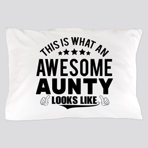 THIS IS WHAT AN AWESOME AUNTY LOOKS LIKE Pillow Ca