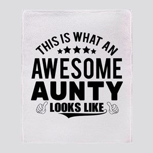 THIS IS WHAT AN AWESOME AUNTY LOOKS LIKE Throw Bla