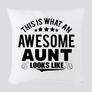 THIS IS WHAT AN AWESOME AUNT LOOKS LIKE Woven Thro