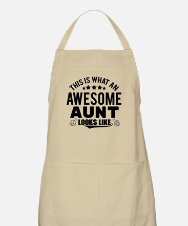 THIS IS WHAT AN AWESOME AUNT LOOKS LIKE Apron