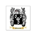 Micheletti Square Sticker 3