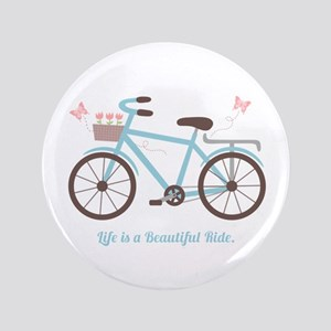 Life is a Beautiful Ride Bicycle Quote Button