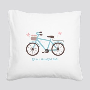 Life is a Beautiful Ride Bicycle Quote Square Canv