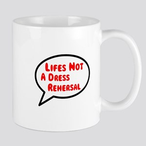 Dress Rehersal Mug Mugs