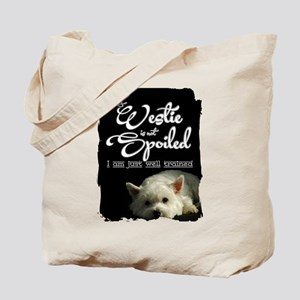 Spoiled? Never! Tote Bag