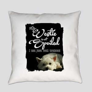 Spoiled? Never! Everyday Pillow