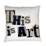 This Is Art Everyday Pillow