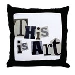 This is Art Throw Pillow