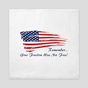 Freedom is not free Queen Duvet