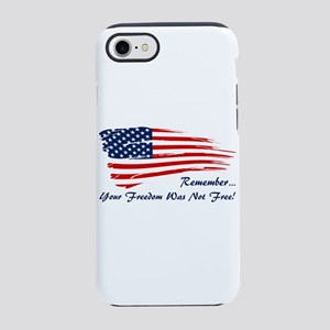 Freedom is not free iPhone 8/7 Tough Case