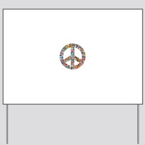 Peace to All Nations Yard Sign