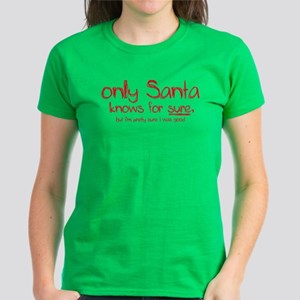 Santa Knows Women's Dark T-Shirt