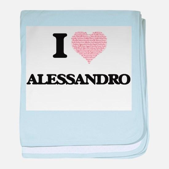 I Love Alessandro (Heart Made from Lo baby blanket