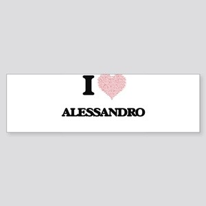 I Love Alessandro (Heart Made from Bumper Sticker