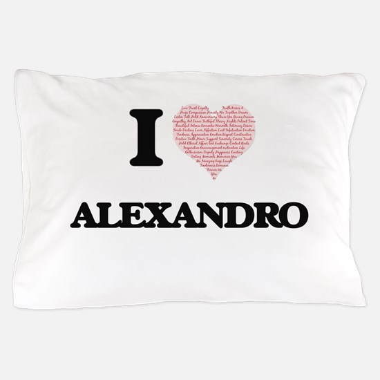 I Love Alexandro (Heart Made from Love Pillow Case